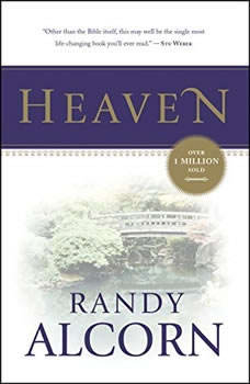 Heaven: Biblical Answers to Common Questions Biblical Answers to Common Questions, Randy Alcorn
