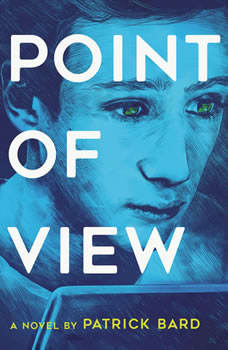 Point of View, Patrick Bard