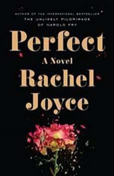 Perfect, Rachel Joyce