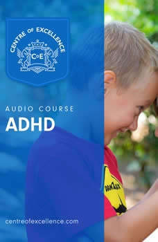 ADHD Awareness, Centre of Excellence
