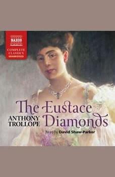 The Eustace Diamonds, Anthony Trollope
