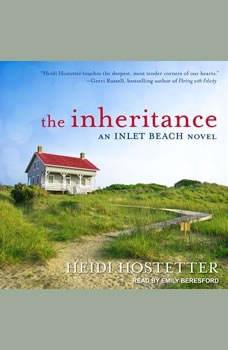 The Inheritance: An Inlet Beach Novel, Heidi Hostetter