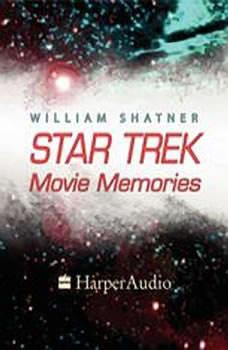 Star Trek Movie Memories, William Shatner
