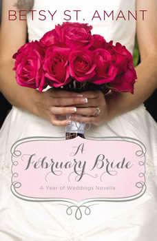 A February Bride, Betsy St. Amant