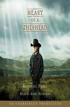 Heart of a Shepherd, Rosanne Parry