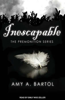 Inescapable, Amy A. Bartol