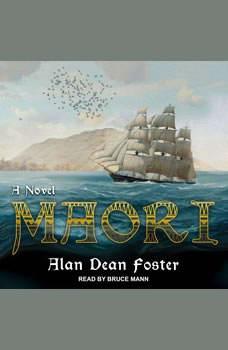 Maori: A Novel, Alan Dean Foster