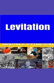 Levitation, Martin K. Ettington