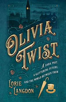 Olivia Twist, Lorie Langdon