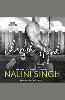 Cherish Hard, Nalini Singh