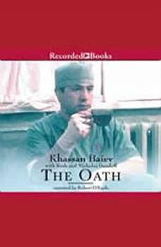 The Oath: The Remarkable Story of a Surgeon's Life Under Fire in Chechnya The Remarkable Story of a Surgeon's Life Under Fire in Chechnya, Khassan Baiev