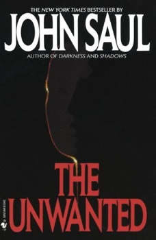 The Unwanted, John Saul