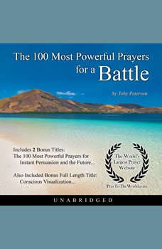 The 100 Most Powerful Prayers for a Battle, Toby Peterson