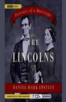 The Lincolns: Portrait of a Marriage, Daniel Mark Epstein