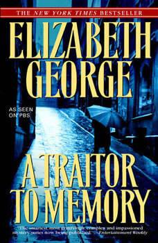 A Traitor to Memory, Elizabeth George