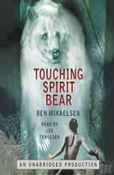Touching Spirit Bear, Ben Mikaelsen
