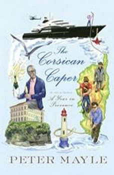 The Corsican Caper, Peter Mayle