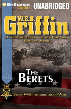 The Berets: Book Five of the Brotherhood of War Series, W.E.B. Griffin