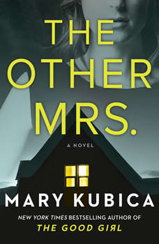 The Other Mrs., Mary Kubica