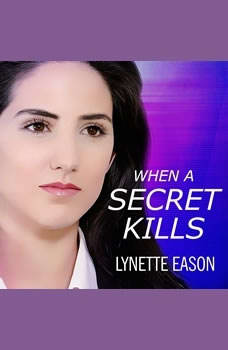 When a Secret Kills, Lynette Eason