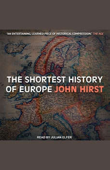 The Shortest History of Europe, John Hirst