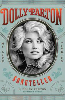 Dolly Parton, Songteller: My Life in Lyrics, Dolly Parton
