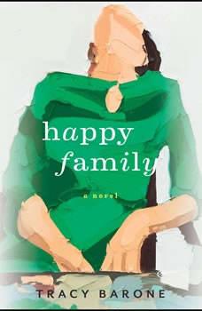 Happy Family, Tracy Barone