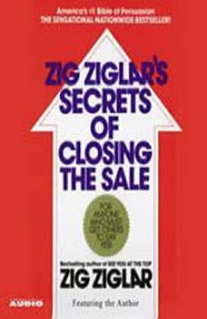 The Secrets of Closing the Sale, Zig Ziglar
