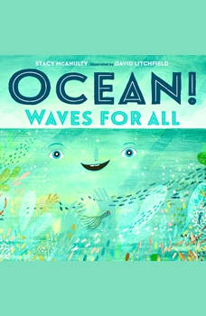 Ocean! Waves for All, Stacy McAnulty