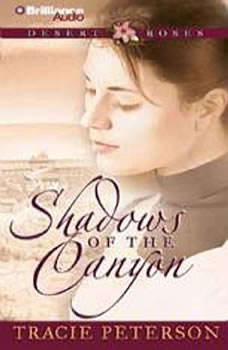 Shadows of the Canyon, Tracie Peterson