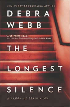The Longest Silence: (Shades of Death), Debra Webb