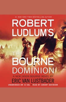 Robert Ludlum's (TM) The Bourne Dominion, Robert Ludlum