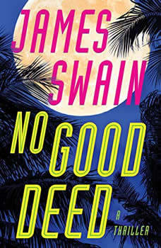 No Good Deed, James Swain