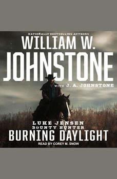 Burning Daylight, J. A. Johnstone