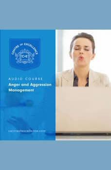 Anger and Aggression Management, Centre of Excellence