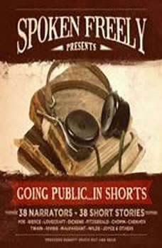Going Public  in Shorts!: Complete Collection, Various Authors