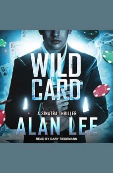 Wild Card, Alan Lee