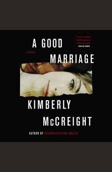 A Good Marriage: A Novel, Kimberly McCreight