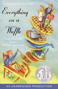 Everything on a Waffle, Polly Horvath