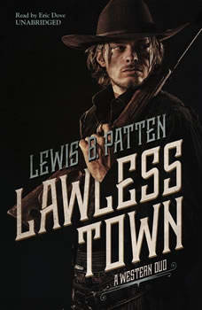 Lawless Town: A Western Duo, Lewis B. Patten
