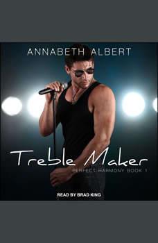 Treble Maker, Annabeth Albert