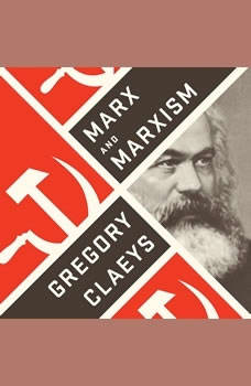 Marx and Marxism, Gregory Claeys