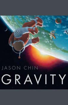Gravity, Jason Chin