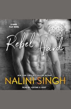 Rebel Hard, Nalini Singh