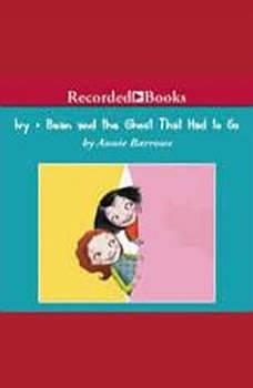 Ivy and Bean and the Ghost That Had to Go, Annie Barrows