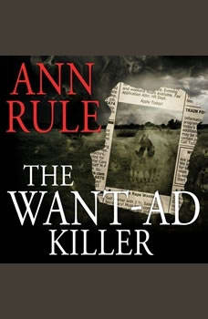 The Want-Ad Killer, Ann Rule