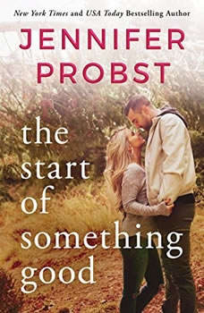 The Start of Something Good, Jennifer Probst