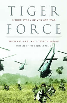 Tiger Force: A True Story of Men and War, Michael Sallah