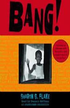 Bang!, Sharon Flake