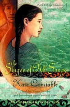 The Singer of All Songs: Book 1 of the Chanters of Tremaris Trilogy, Kate Constable